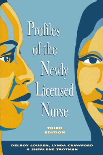 Profiles of the Newly Licensed Nurse 3e (National League for Nursing Series (All Nln Titles)