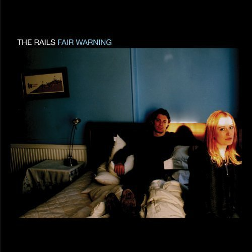 Fair Warning by The Rails (2014-05-20)