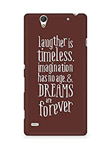 AMEZ laughter is timeless imagination has no age and dreams are forever Back Cover For Sony Xperia C4
