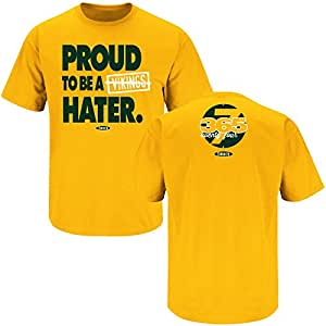 Green Bay Packers Fans. Proud to Be a Vikings Hater Gold T-Shirt (S-5X) (Small)