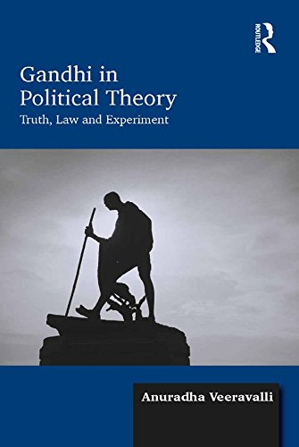 Gandhi in Political Theory: Truth, Law and Experiment image