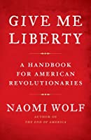 "Cover of ""Give Me Liberty: A Handbook for..."