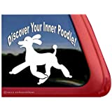 Discover Your Inner Poodle Vinyl Window Decal Dog Sticker