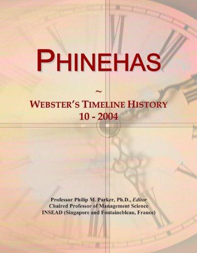 Phinehas: Webster's Timeline History, 10 - 2004
