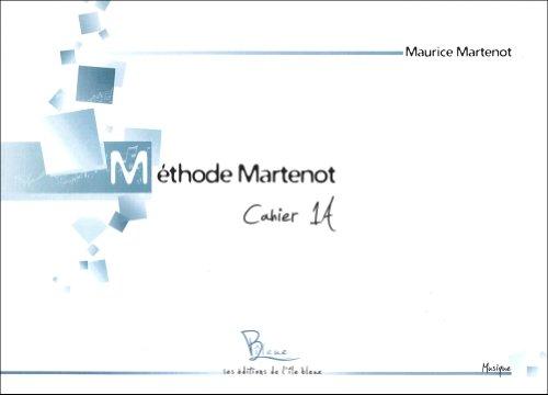 Méthode Martenot : cahier 1A