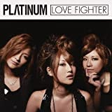 Fighter♪PLΛTINUM