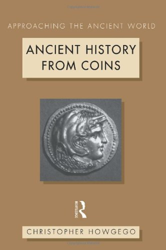 Ancient History from Coins (Approaching the Ancient World)