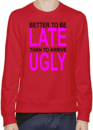 better-to-be-late-slogan-hombres-sudadera-xx-large