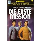"Star Trek 1, Die Anf�nge - Die erste Missionvon ""Vonda N. McIntyre"""