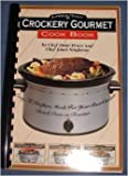 img - for Superior Touch Crockery Gourmet CookBook book / textbook / text book