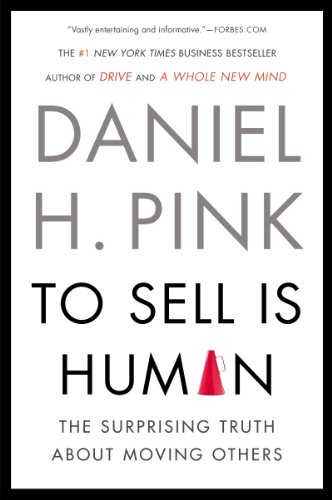 Daniel H. Pink - To Sell Is Human