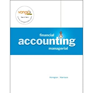 VangoNotes for Financial and Managerial Accounting, 1/e | [Walter T. Harrison Jr., Charles T. Horngren, Karen Braun]