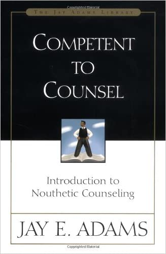 Competent to Counsel written by Jay E. Adams