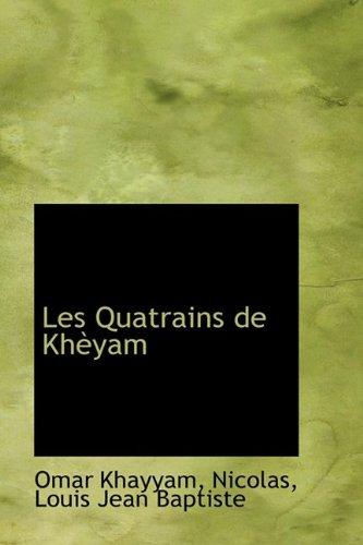 Les Quatrains de Khèyam
