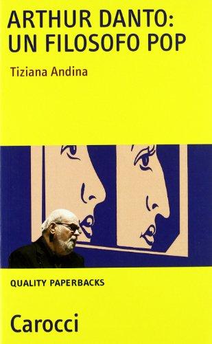Arthur Danto: filosofo pop