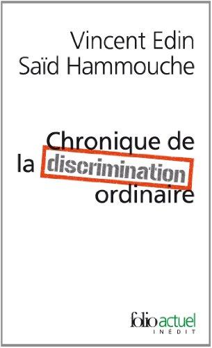 Chronique de la discrimination ordinaire