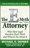 img - for The E-Myth Attorney Publisher: Wiley book / textbook / text book