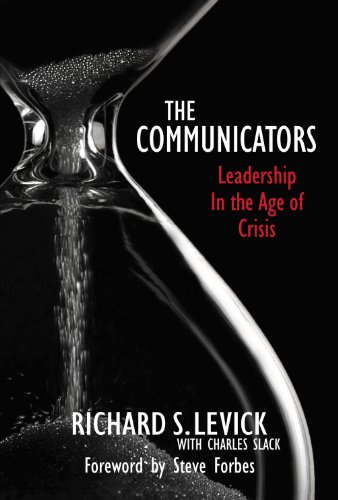 The Communicators: Leadership in the Age of Crisis