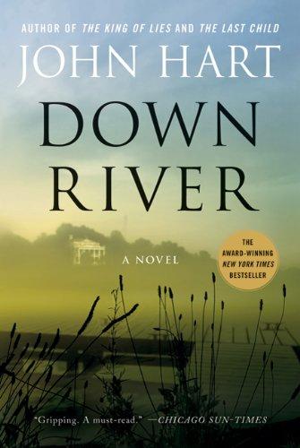 Down River, John Hart
