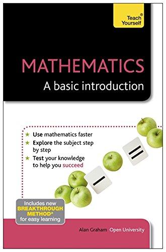 Mathematics - A Basic Introduction (Teach Yourself), by Alan Graham