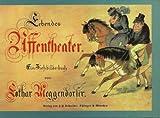 Lebendes Affentheater. esslinger reprint (3480110312) by Lothar Meggendorfer
