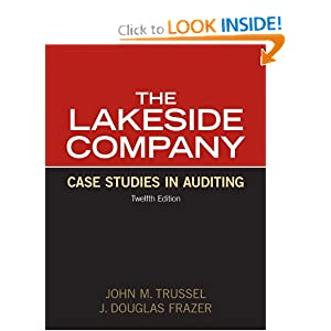 lakeside company case studies in auditing 9 781292 040158 isbn 978-1-29204-015-8 lakeside company case studies in auditing john m trussel j douglas frazer twelfth edition welfth edition.