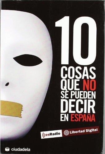 10 cosas que no se pueden decir en España (Ensayo)
