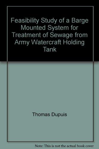 feasibility-study-of-a-barge-mounted-system-for-treatment-of-sewage-from-army-watercraft-holding-tan