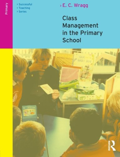 Class Management in the Primary School (Successful Teaching Series)