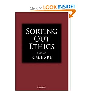 Amazon.com: Sorting Out Ethics (9780198250326): R. M. Hare: Books