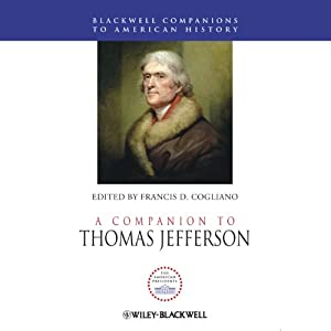 A Companion to Thomas Jefferson | [Francis D. Cogliano]