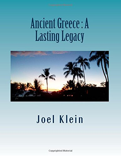 Ancient Greece : A Lasting Legacy