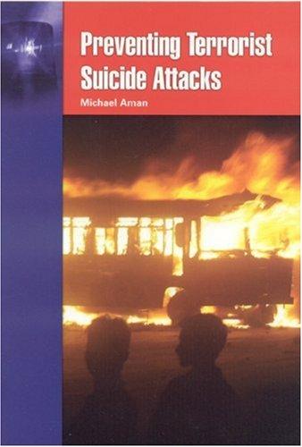 Preventing Terrorist Suicide Attacks