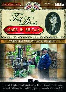 Fred Dibnah's Made In Britain: Volume 1 - Passion Of A Lifetime [DVD] [Edizione: Regno Unito]
