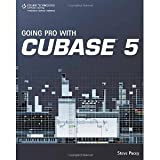 img - for Going Pro with Cubase 5 [Paperback] [2009] 1 Ed. Steve Pacey book / textbook / text book