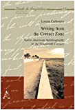 img - for Writing from the contact zone. Native american autobiography in the nineteenth century book / textbook / text book