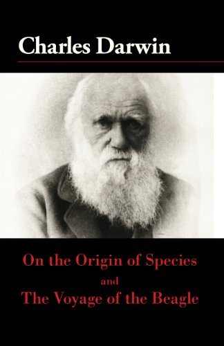 Charles Darwin - On the Origin of the Species and The Voyage of the Beagle