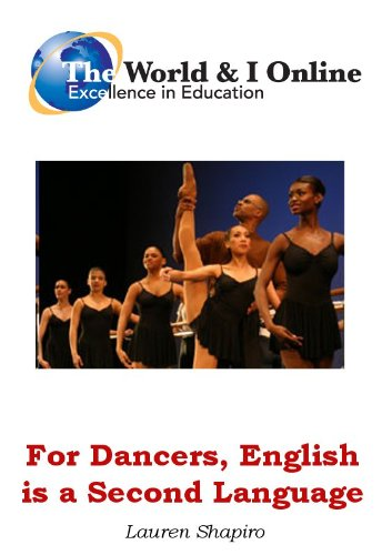 For Dancers, English is a Second Language