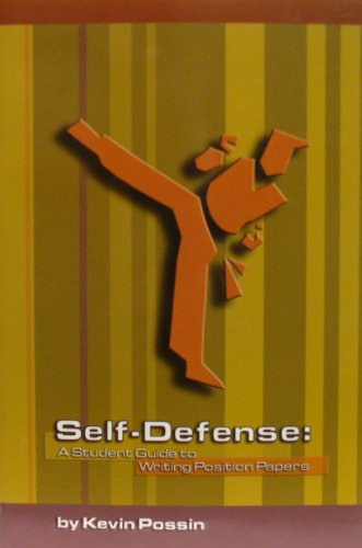 Self-Defense: A Student Guide to Writing Position Papers