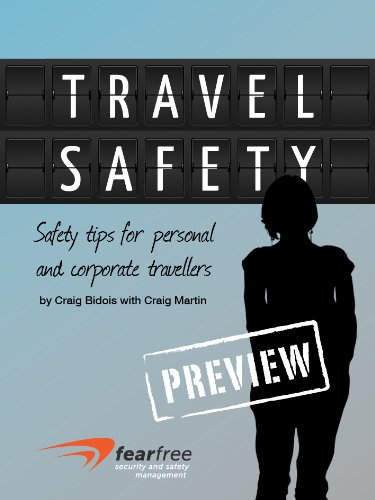 Travel Safety: Safety tips for personal and corporate travellers [Sample chapter]