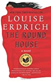 9780062065254: The Round House: A Novel