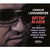 echange, troc Jermaine Landsberger - Gettin' Blazed