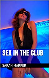 Sex In The Club