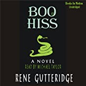 Boo Hiss: The Boo Series #3 | [Rene Gutteridge]