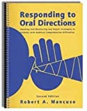 Responding to Oral Directions : Teaching Self-Monitoring and Repair Strategies to Students With Auditory Comprehension Difficulties