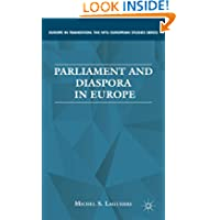 Parliament and Diaspora in Europe (Europe in Transition: The NYU European Studies)
