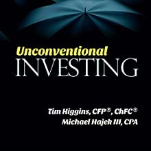 Unconventional Investing: Alternative Strategies Beyond Just Stocks & Bonds and Buy & Hold (       UNABRIDGED) by Tim Higgins, Michael Hajek III Narrated by David Durand