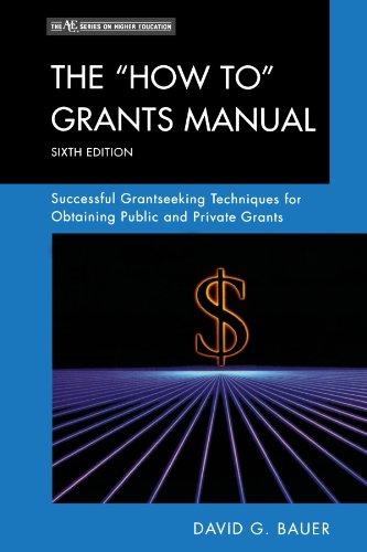 The 'How To' Grants Manual: Successful Grantseeking...