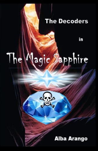 Free Kindle Book : The Decoders in The Magic Sapphire