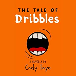 The Tale of Dribbles | [Cody Toye]
